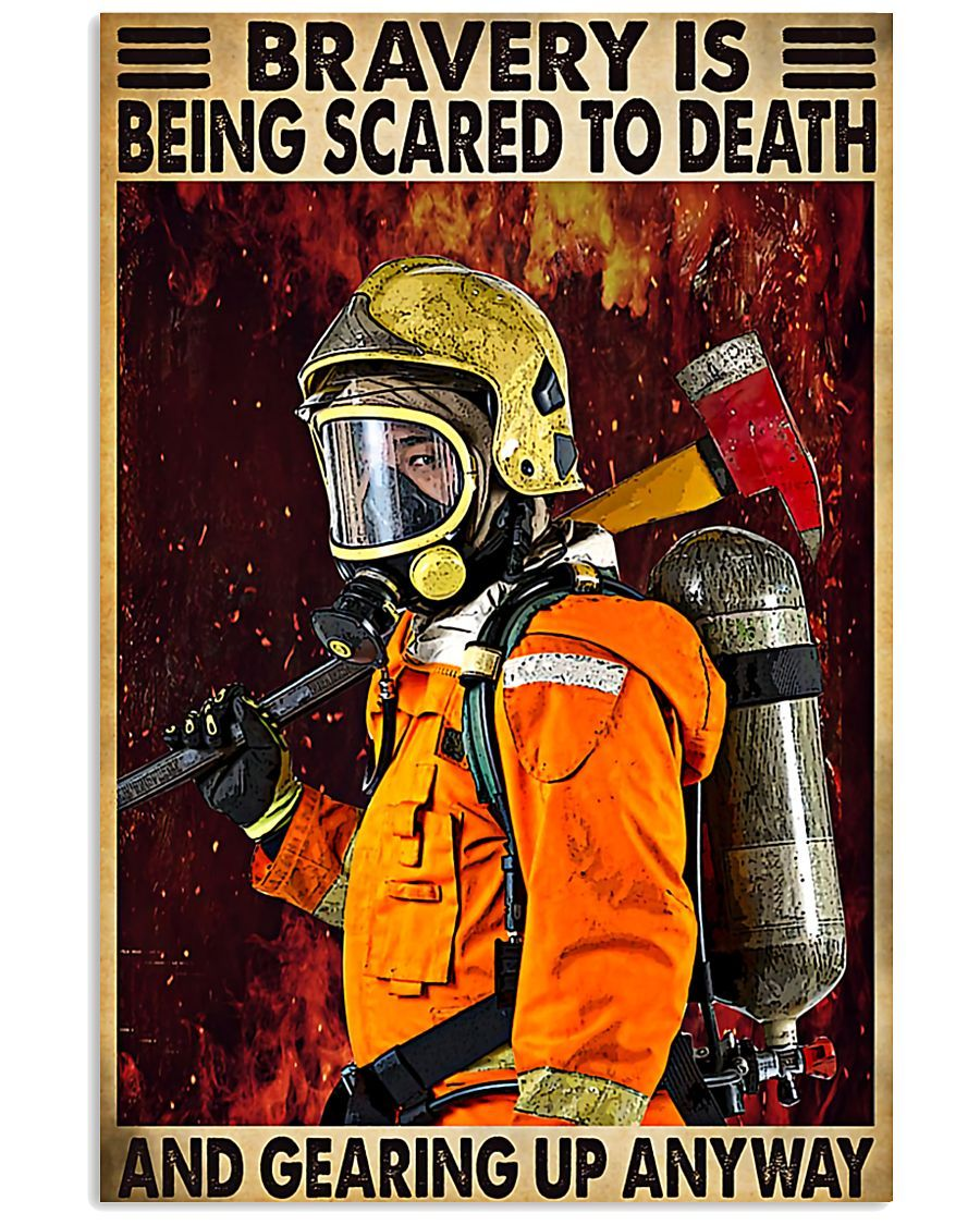 BeKingArt Firefighter Bravery Is Being Scared To Death Canvas