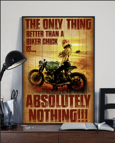 BeKingArt Biker Only Thing Better Than Biker Chick Nothing - Poster