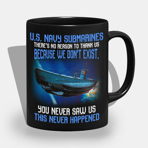 BeKingArt Navy Submarines You Never Saw Us This Never Happened