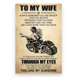 BeKingArt Biker To My Wife Remember You Braver Than Think - Poster