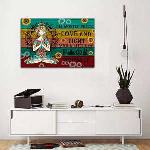 Yoga Girl I'm Mostly Peace Love And Light And A Little Go Matte Canvas - ATMTEE
