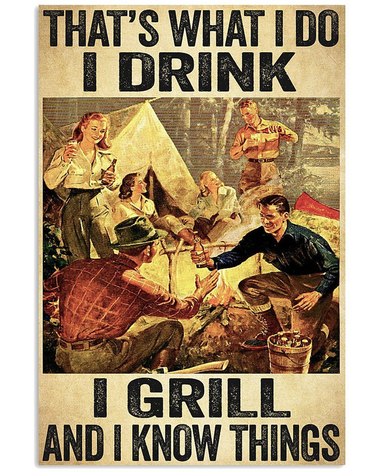 BeKingArt Camping That's What I Do Drink I Grill And I Know Things Matte Canvas
