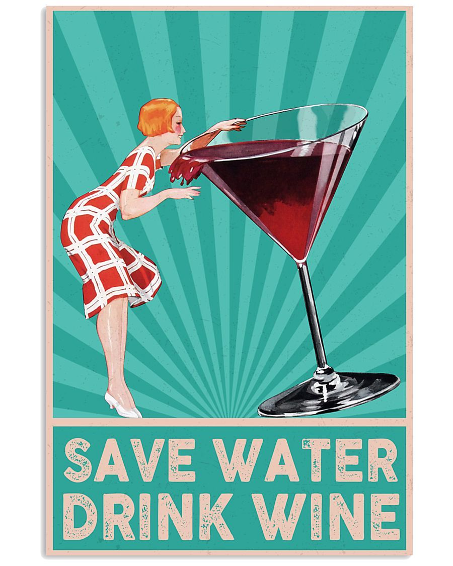 BeKingArt Wine Save Water Drink Wine Matte Canvas