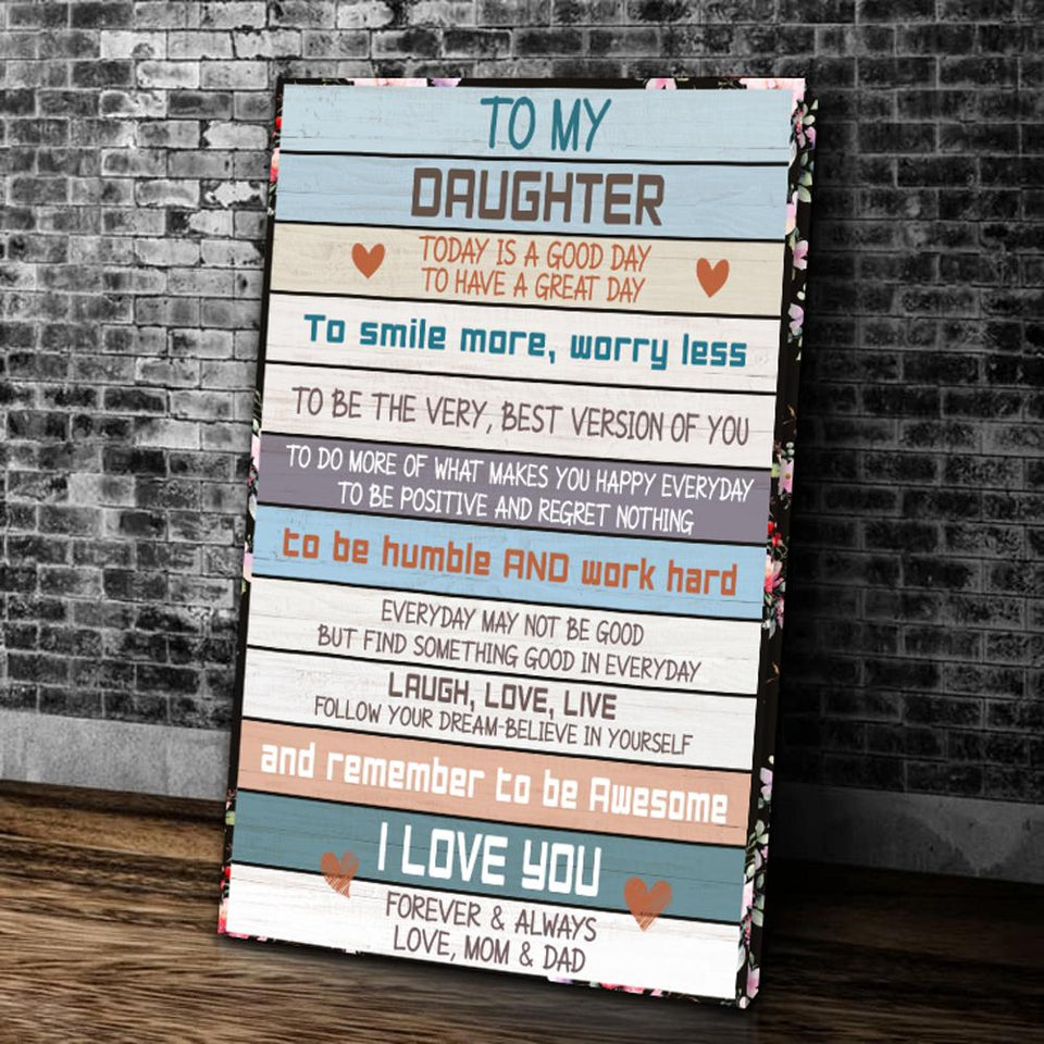 BeKingArt Family To My Daughter Today Good Day To Have Great Day