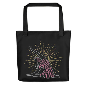 The Only Way Out Is Yin Tote bag