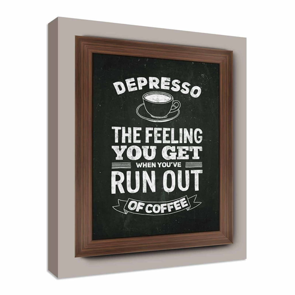 Coffee Depresso funny quote Canvas Wall Art Picture Print