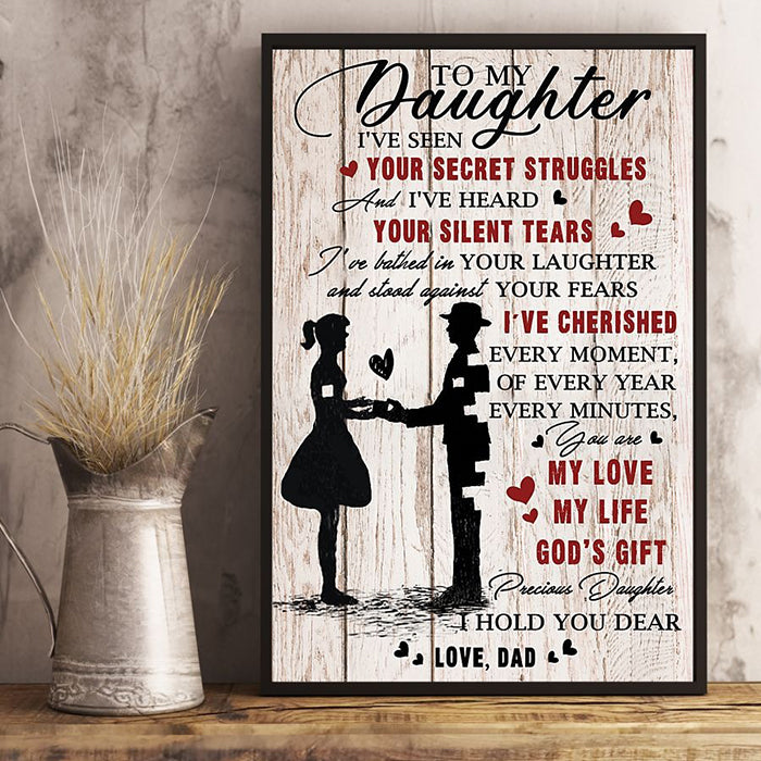 Dad To Daughter - My Love, My Life, My God's Gift - Vertical Matte Posters