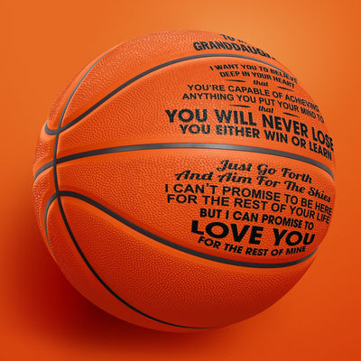 To My GrandDaughter - You Will Never Lose - Basketball