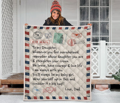 Blanket Dad To Daughter - Whenever You Feel Overwhelmed Remember Whose Daughter You Are Fleece Blanket - Gift For Daughter - Best Gift For Christmas