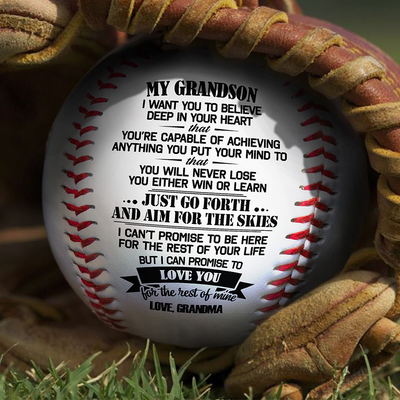 Grandma To Grandson - You Will Never Lose - Baseball
