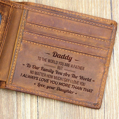 From Daughter To Dad - You Are The World - Bifold Wallet