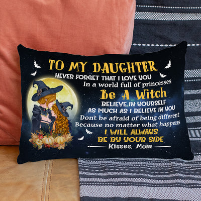 Mom To Daughter - Don't Be Afraid Of Being Different - Pillow Case