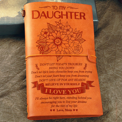 Dad To Daughter - Don't Let Today Troubles Bring You Down - Vintage Journal