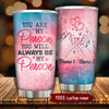 To My Bestie - You Are My Person - Personalized Tumbler