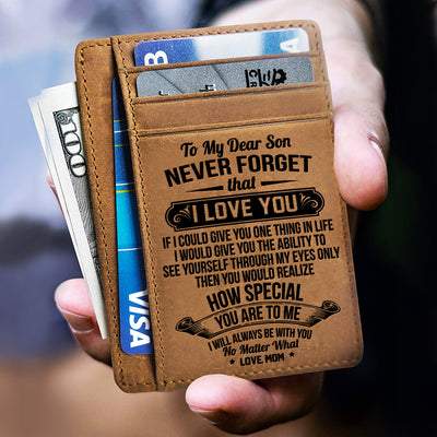 Mom To Son - Never Forget That I Love You - Card Wallet