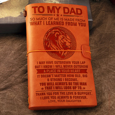 Daughter To Dad - I Know I Will Never Outgrow A Place In Your Heart - Vintage Journal