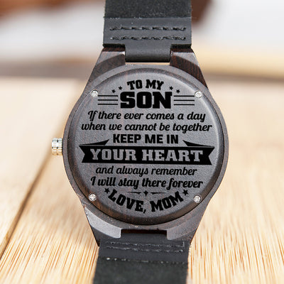 Mom To Son - I will stay there forever - Wooden Watch
