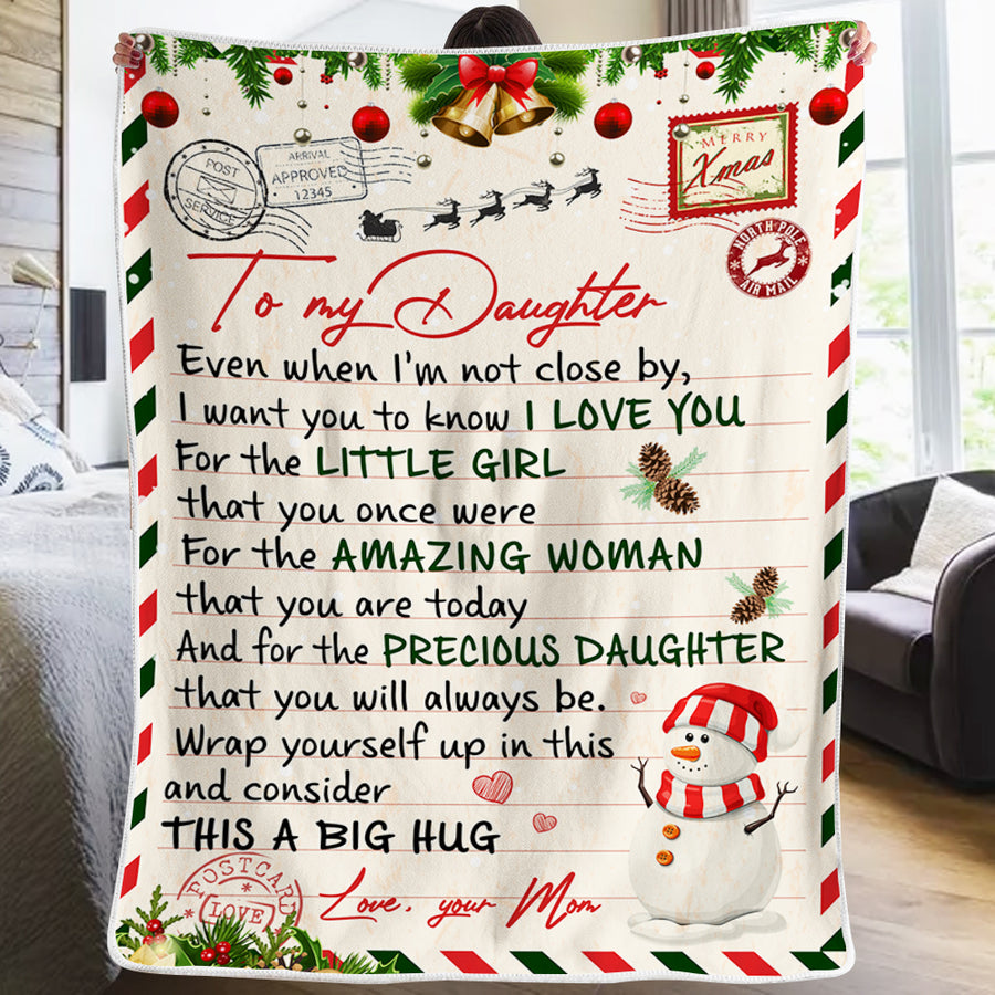 Mom To Daughter - And for the precious daughter that you will always be - Blanket