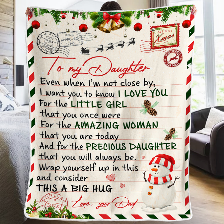 Dad To Daughter - The Precious Daughter You Will Always Be - Blanket