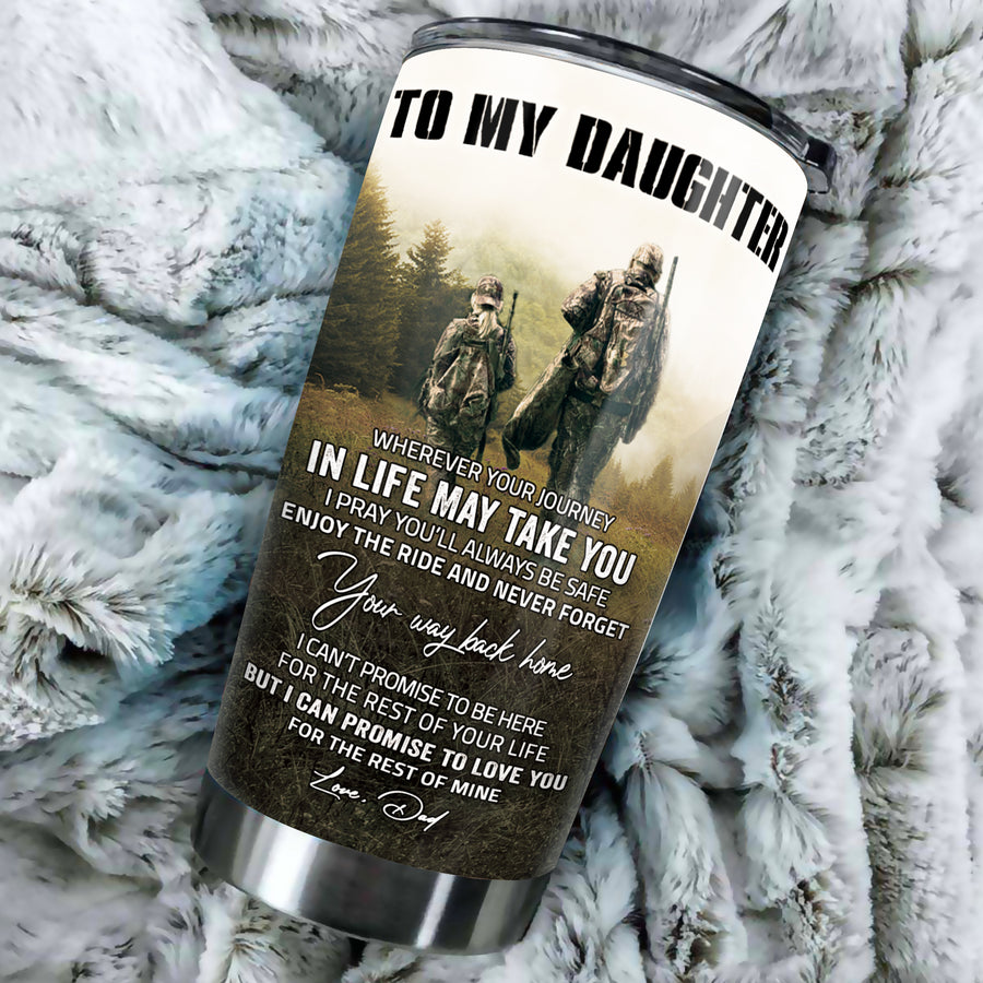 To My Daughter - Hunting Partners - Tumbler