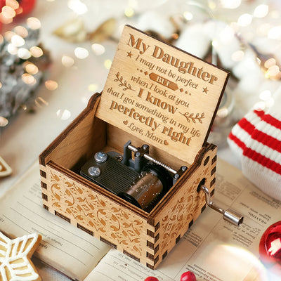 Mom to Daughter - I Got Something In My Life Perfectly Right  - Engraved Music Box