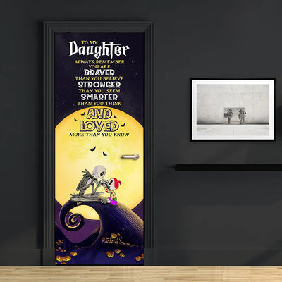 Dad To Daughter - You Are Braver Than You Believe - Door Wallpaper