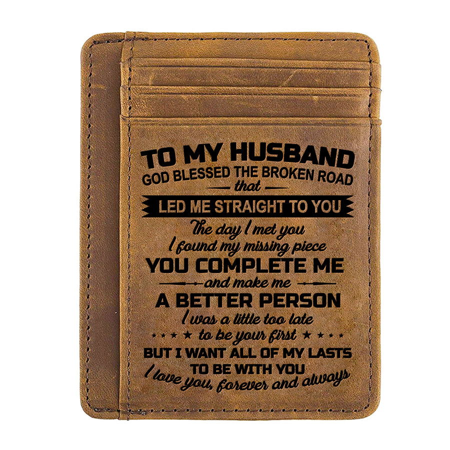 To My Husband - All Of My Lasts To Be With You - Card Wallet