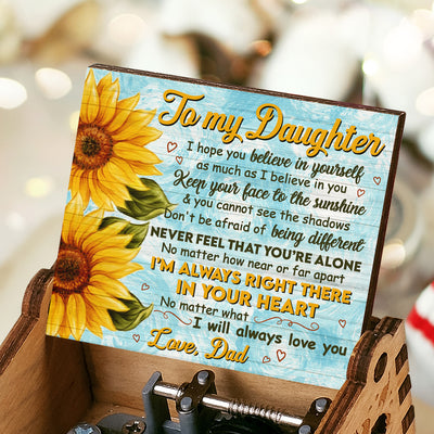 Dad To Daughter - Keep your face to the sunshine - Music Box Color