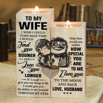 Husband to Wife - I Wish I Could Turn Back Time - Candle Holder