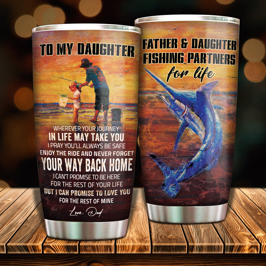 To My Daughter - Fishing Partner For Life - Tumbler