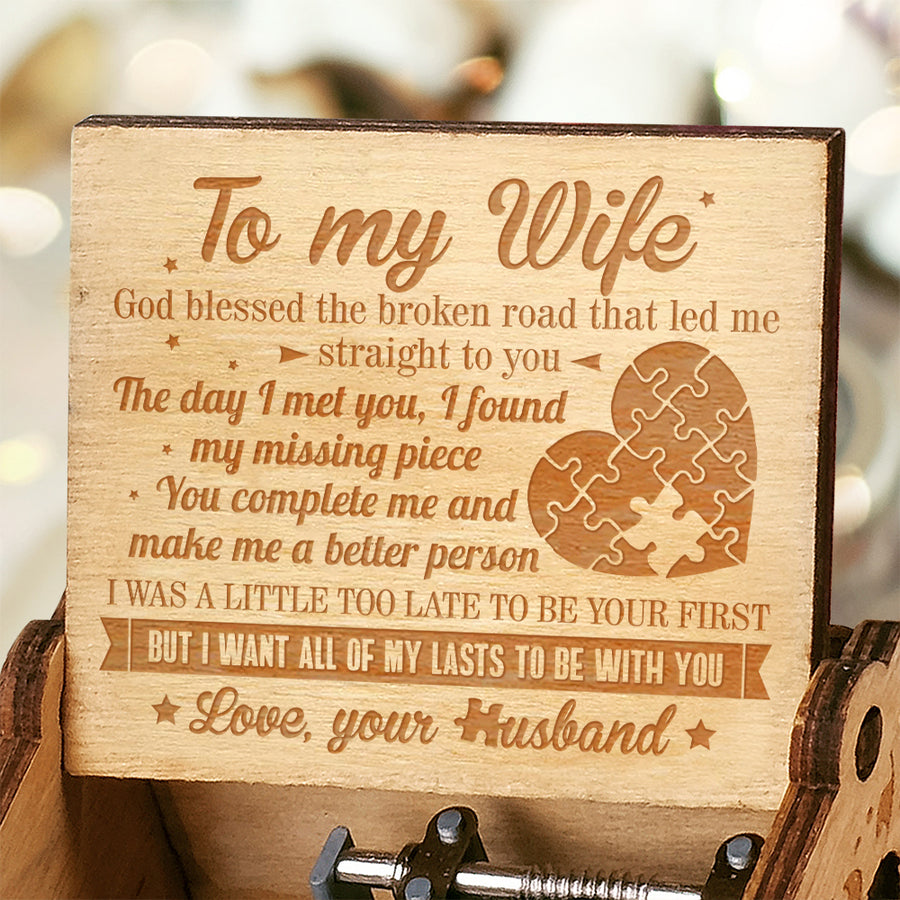 Husband To Wife - I Want All Of My Lasts To Be With You - Engraved Music Box