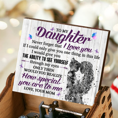 Mom To Daughter - Never forget that I Love You - Music Box Color