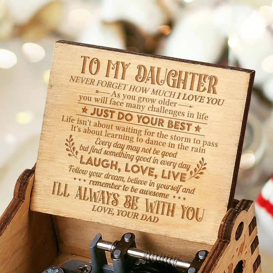 Dad to Daughter - Life Is About Learning To Dance In The Rain - Engraved Music Box