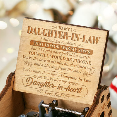 Dad to Daughter - You're More Than Just A Daughter-In-Law - Engraved Music Box