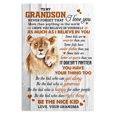 Grandma To GrandSon - Be The Nice Kid - Vertical Matte Posters