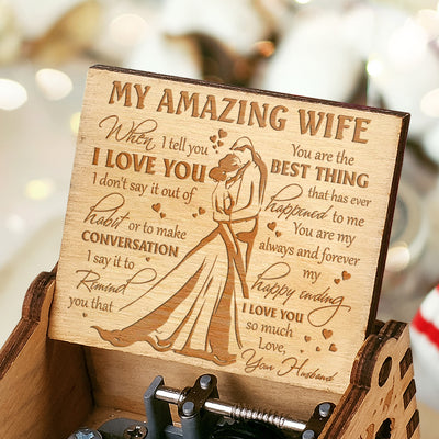 To My Wife - You Are The Best Thing - Engraved Music Box