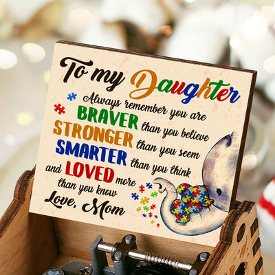 Mom To Daughter - You are braver than you believe - Music Box Color