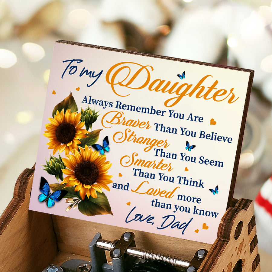 Dad To Daughter - You Are Braver - Music Box Color