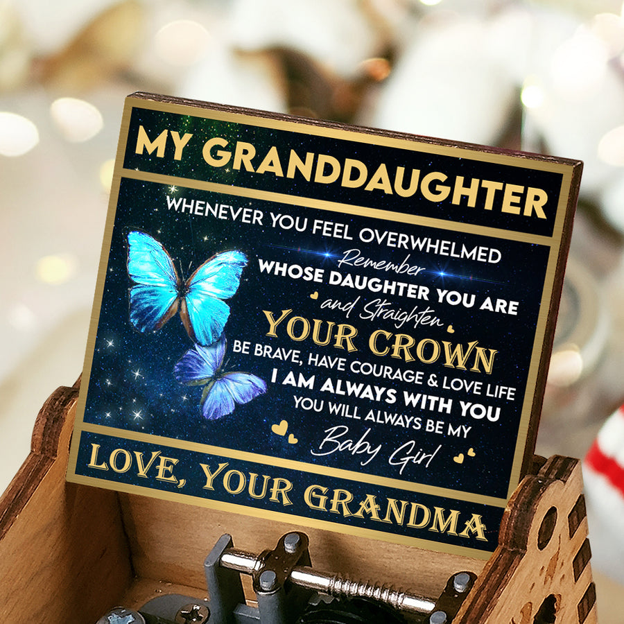 Grandma To Granddaughter - You'll always be my baby girl - Music Box Color