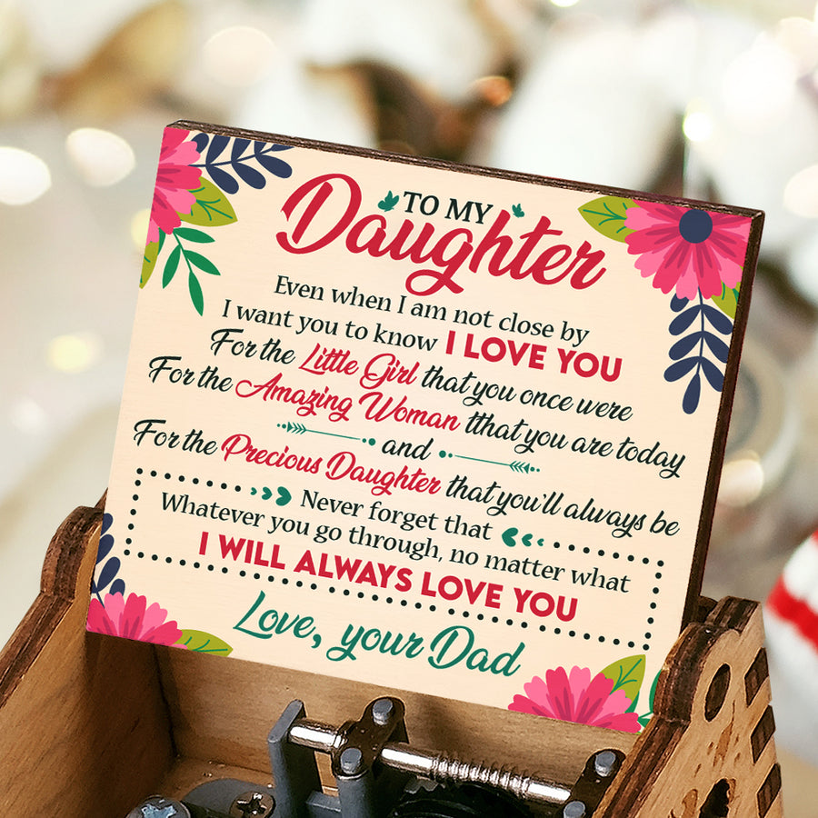 Dad To Daughter - Event When I'm Not Close By - Colorful Music Box