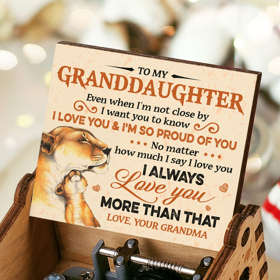 Grandma To Granddaughter - I'm so proud of you - Music Box Color