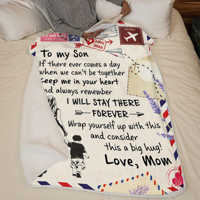 Mom To Son - Keep Me In Your Heart - Blanket