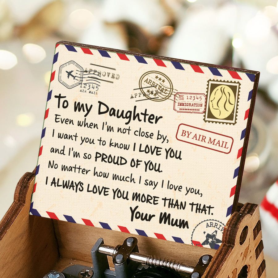 Mum To Daughter - I'm So Proud Of You - Colorful Music Box