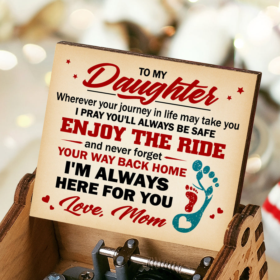 Mom To Daughter - Never forget your way back home - Music Box Color