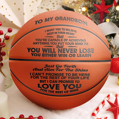 To My GrandSon - You Will Never Lose - Basketball With Pump