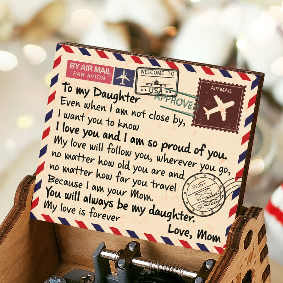 Mom To Daughter -  You Will Always Be My Daughter - Colorful Music Box