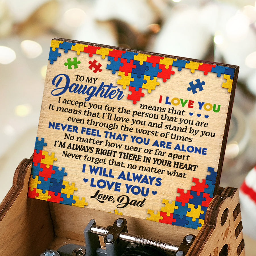 Dad To Daughter - Never feel that you are alone - Music Box Color