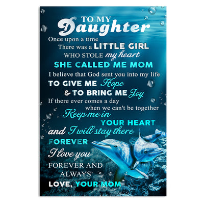 Mom To Daughter - Keep Me In Your Heart - Vertical Matte Posters