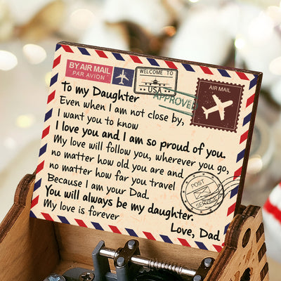 Dad To Daughter -  You Will Always Be My Daughter - Colorful Music Box