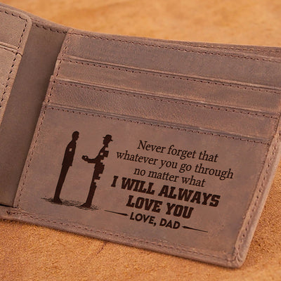 Dad To Son - I Will Always Love You - Wallet With Clipper